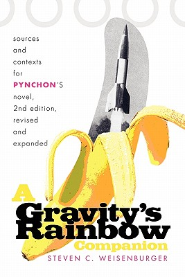 A Gravity's Rainbow Companion By Weisenburger, Steven C.